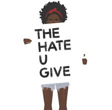 Photo of 'The Hate U Give': The hate given screws us all